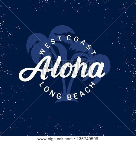Aloha hand written lettering with palms. Apparel design. Tee print on grunge texture. Vector illustration.