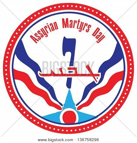 Holiday symbol Assyrian community - Assyrian Martyrs Day.