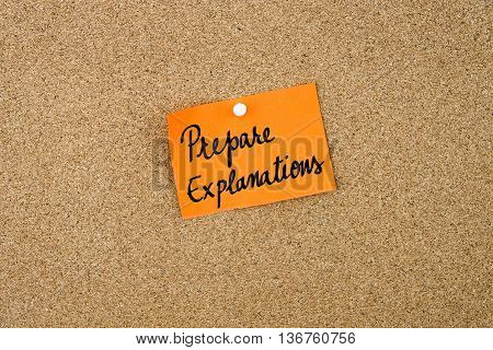 Prepare Explanations Written On Orange Paper Note