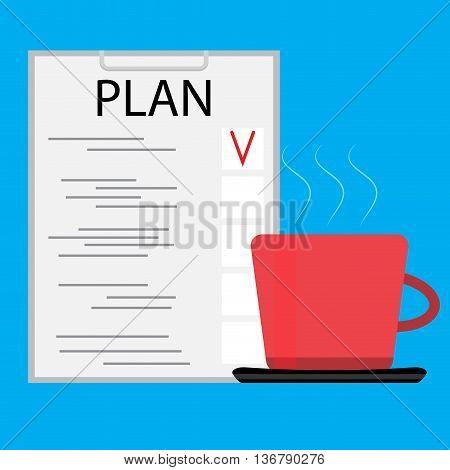 Morning coffee with planning. Business plan and planning process. Vector illustration