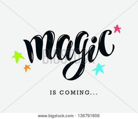 Vector hand written text magic word isolated. Card, congratulation, greeting. Party poster, advertising, banner, placard design template. Hand written font, abc, script, lettering. Colorful flat stars