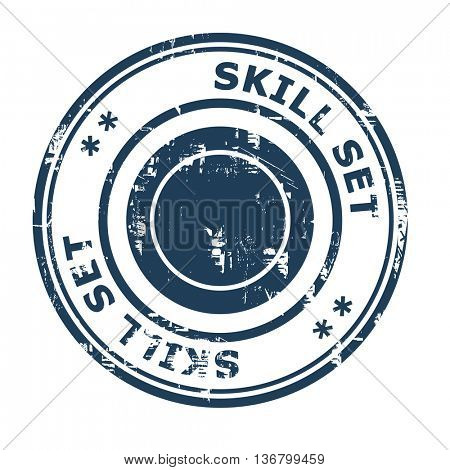 Skill set business concept rubber stamp isolated on a white background.