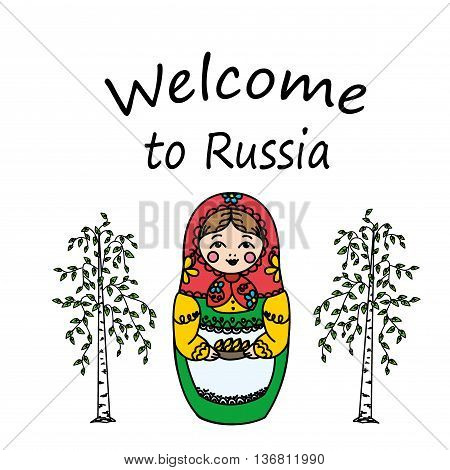 Welcome to Russia.Russian dolls - matryoshka and birch. Vector illustration