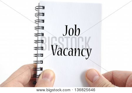 Job vacancy text concept isolated over white background