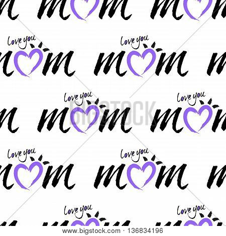 abstract seamless love you mom type background vector lettering illustration
