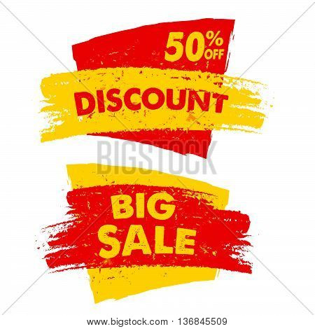 50 percent off discount and big sale text banners, two yellow red grunge drawn labels, business commerce shopping concept, vector