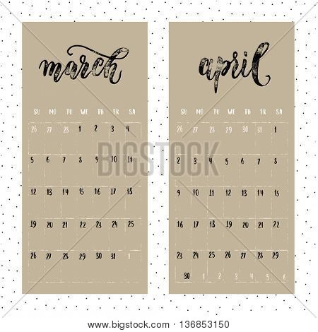 Calendar for 2017 year. Page for March and April. Vector calendar with planner space. Hand drawn months, days of weeks and dates numbers. Vertical calendar grid sheet.