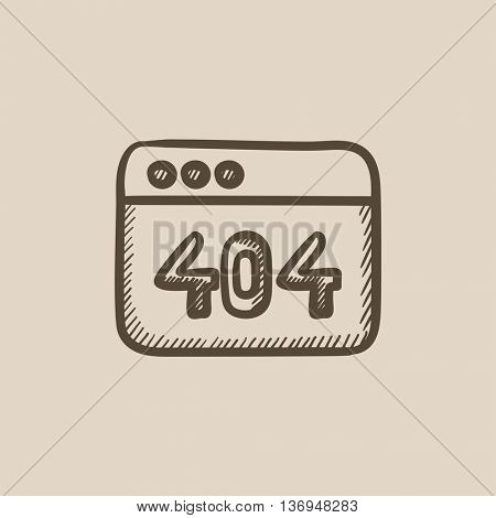 Browser window with inscription 404 error vector sketch icon isolated on background. Hand drawn Browser window with inscription 404 error icon. 404 error sketch icon for infographic, website or app.