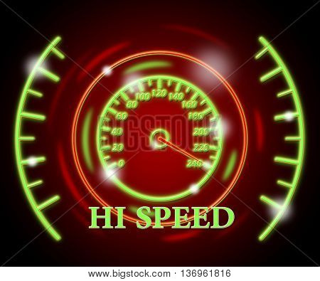 Hi Speed Means Accelerated Meter And Gauge