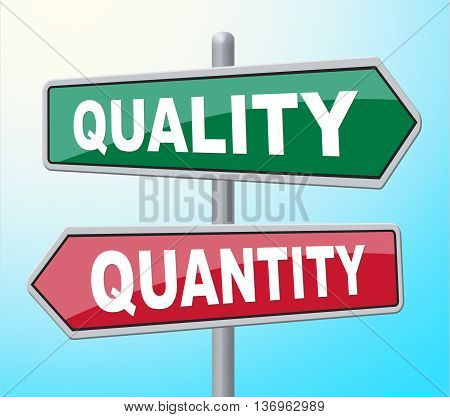 Quality Quantity Indicates Placard Certified And Guarantee