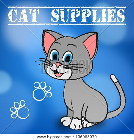 Cat Supplies Indicates Puss Products And Goods