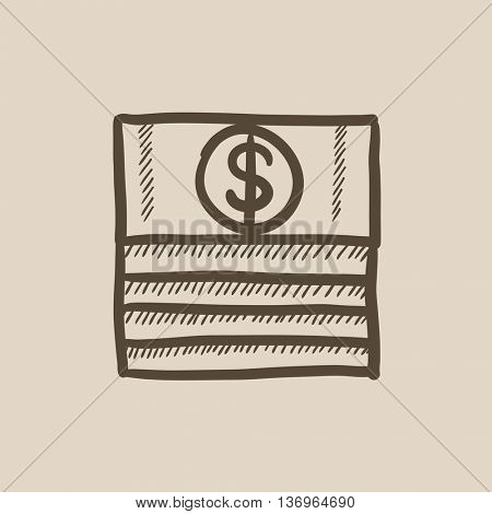 Stack of dollar bills vector sketch icon isolated on background. Hand drawn Stack of dollar bills icon. Stack of dollar bills sketch icon for infographic, website or app.