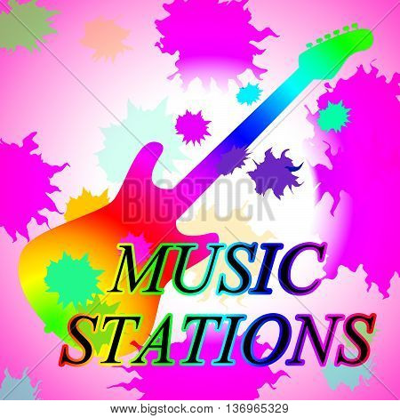 Music Stations Means Recording Studio And Broadcast