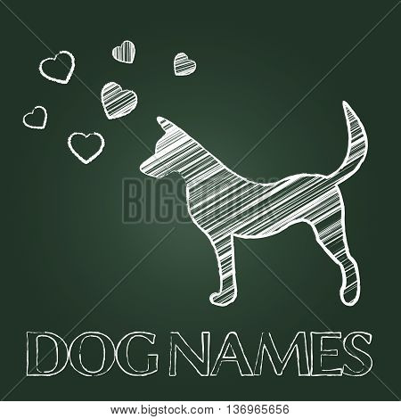 Dog Names Represents Puppy Purebred And Identity