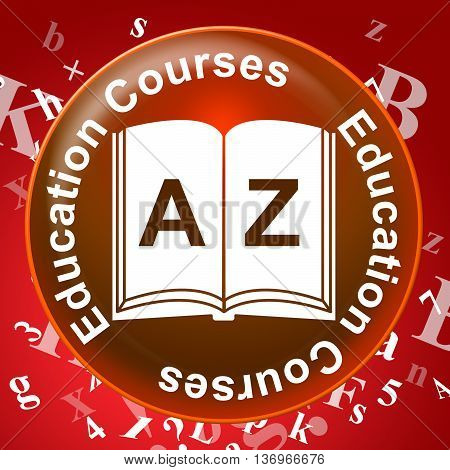 Education Courses Means Programme Learn And Program