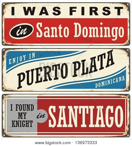 Vintage metal signs and souvenirs collection with cities in Dominican Republic. Santo Domingo, Puerto Plata and Santiago.