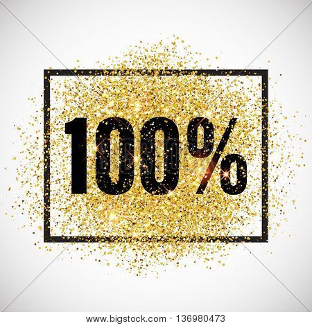 100 percent off discount promotion tag. Promo sale label. New Year, Christmas offer. Golden glitter template for shop banner, poster, certificate. Gold glittering vector flares on white background.
