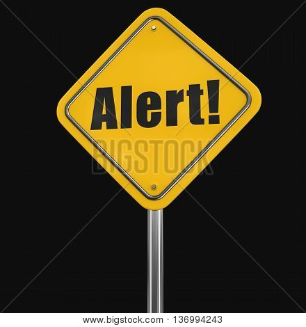 Alert Road sign. Image with clipping path. 3D illustration
