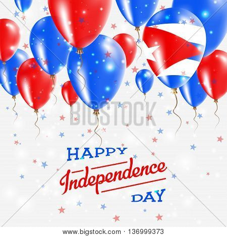 Cuba Vector Patriotic Poster. Independence Day Placard With Bright Colorful Balloons Of Country Nati