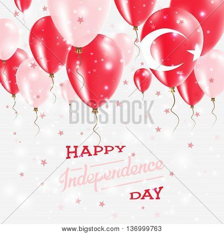 Turkey Vector Patriotic Poster. Independence Day Placard With Bright Colorful Balloons Of Country Na
