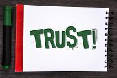 Writing Note Showing  Trust Motivational Call. Business Photo Showcasing Belief In The Reliability T poster