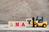Toy Forklift Hold Block Y To Complete Word 2 May On Wood Background (concept For Calendar Date For M poster