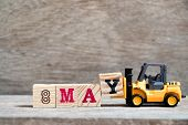 Toy Forklift Hold Block Y To Complete Word 8 May On Wood Background (concept For Calendar Date For M poster