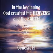 In The Beginning God Created The Heavens And The Earth Genesis 1:1 poster
