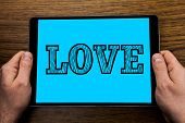 Text Sign Showing Love. Conceptual Photo Intense Feeling Deep Affection Romantic Sexual Attachment R poster