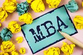 Text Sign Showing Mba. Conceptual Photo Master Of Business Administration Advance Degree After Colle poster