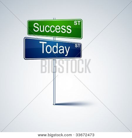 Vector direction road sign with success today words.