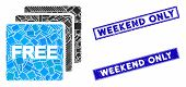 Mosaic Free Items Icon And Rectangular Weekend Only Seals. Flat Vector Free Items Mosaic Icon Of Ran poster