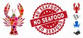 Mosaic Lobster Icon And Grunge Stamp Seal With No Seafood Caption. Mosaic Vector Is Composed With Lo poster
