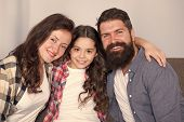 Happy To Be A Family. Trust And Relative Bonds. Bearded Man And Woman With Child. Happy Family Relax poster