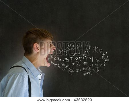 Angry Man Shouting At Chalk Austerity Financial Crisis