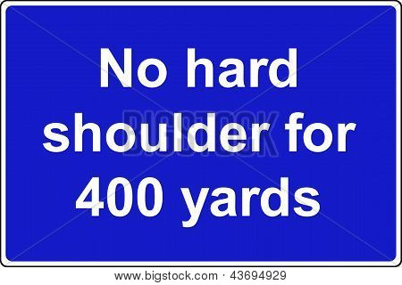 No hard shoulder motorway sign
