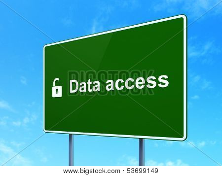Data concept: Data Access and Opened Padlock on road sign background