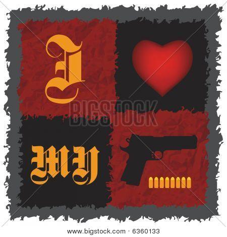 """""""I Love My Gun"""""""