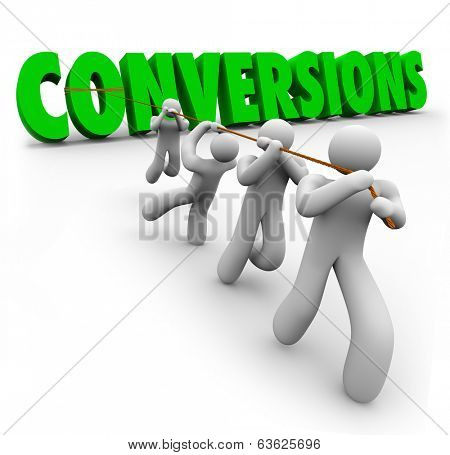 Conversions Word Selling Team Working Together Increase Sales