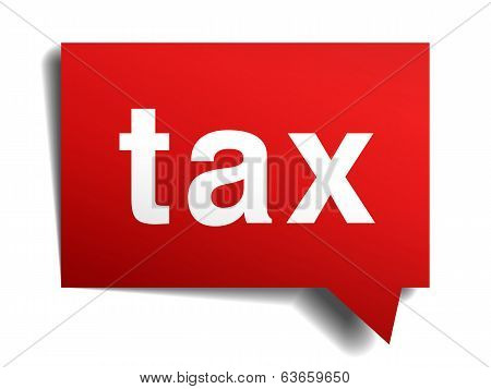 Tax Red 3D Realistic Paper Speech Bubble Isolated On White
