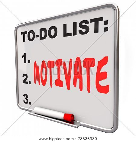 Motivate word written on a to-do list on a dry erase board to illustrate encouragement, inspiration and incentive to take action