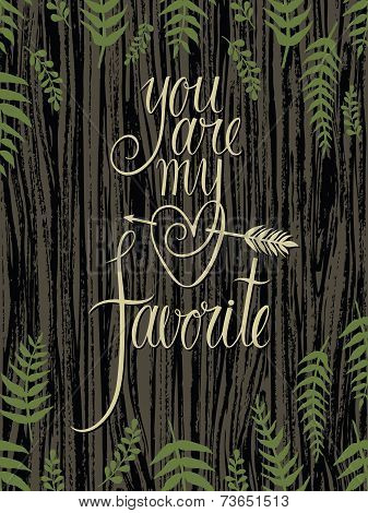 You Are My Favorite Design Card With Fern Leaves