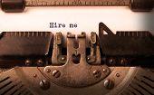 image of old vintage typewriter  - Vintage inscription made by old typewriter hire me - JPG