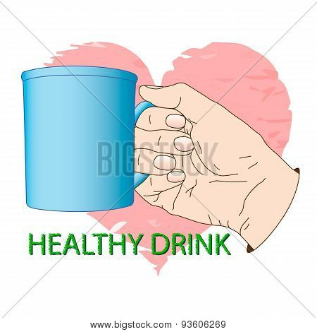 Cup in hand. Poster about healthy drink.