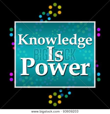 Knowledge Is Power Black Colorful