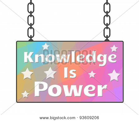 Knowledge Is Power Signboard