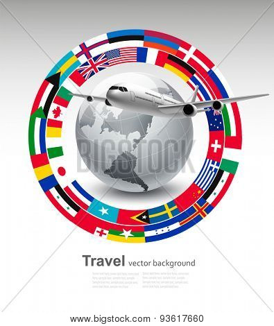 Travel background. Globe with a plane and a circle of flags. Vector.
