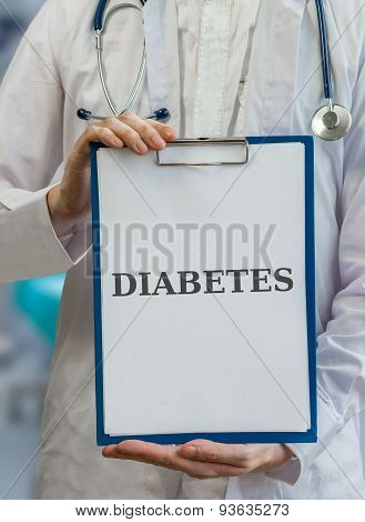 Doctor Holds Clipboard With Diabetes Diagnosis