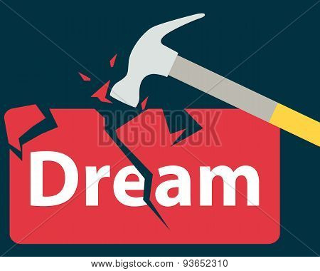 Broken dream. Hammer breaks a red stone. Vector illustration