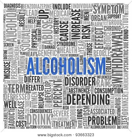 Close up ALCOHOLISM Text at the Center of Word Tag Cloud on White Background.